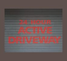 24 hours active driveway by MissCellaneous