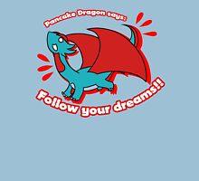 Pancake Dragon Says Unisex T-Shirt