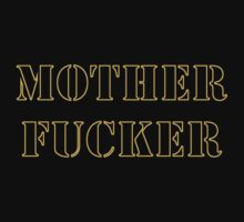 Motherfucker by SvenS