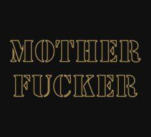 Motherfucker by SvenS