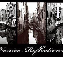 Venice Reflections by DavidROMAN