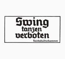Swing Tanzen Verboten by tbrentmar