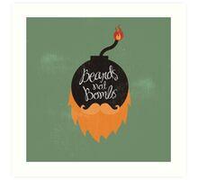 Beards not Bombs Art Print