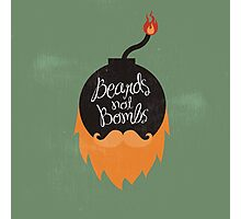 Beards not Bombs Photographic Print