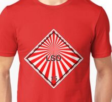 LSD: Hazardous! Unisex T-Shirt