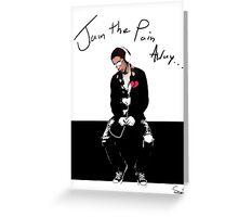 Jam The Pain Away... Greeting Card
