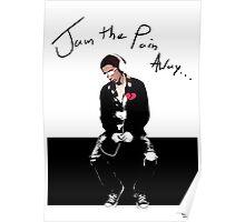 Jam The Pain Away... Poster