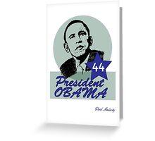 44 OBAMA Greeting Card