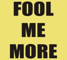 Fool me More by Maurits de Graaf