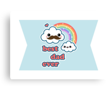 Cute Best Dad Ever Canvas Print