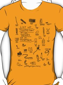 'List of Things that hold things Up or Together' T-Shirt