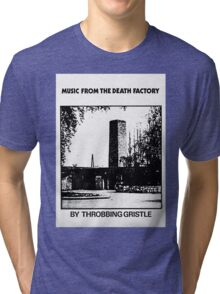 Throbbing Gristle Music From The Death Factory Tri-blend T-Shirt