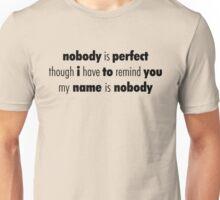 Nobody (Black) Unisex T-Shirt