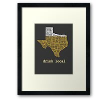 Drink Local (TX) Framed Print