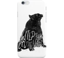 Wild Thing in the Woods iPhone Case/Skin