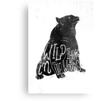 Wild Thing in the Woods Metal Print