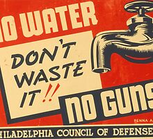 No Water, No Guns by Vintagee