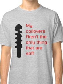 Stiff Coilovers COLORS Classic T-Shirt