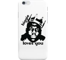 Biggie Loves You iPhone Case/Skin