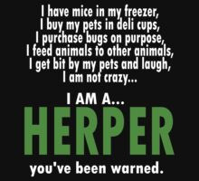 I Am A Herper T-Shirt