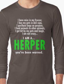 I Am A Herper Long Sleeve T-Shirt