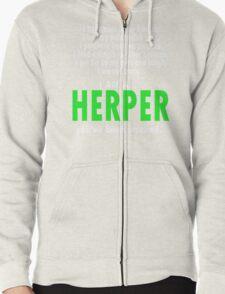 I Am A Herper Zipped Hoodie