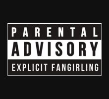 Parental Advisory - Explicit Fangirling by TimeLadyF