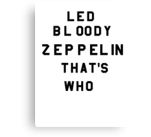 Led Bloody Zeppelin Canvas Print