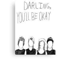 PTV- Darling You'll Be Okay Canvas Print