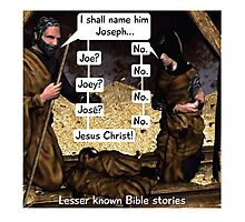 Lesser known Bible Stories - Naming Jesus Photographic Print