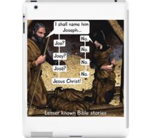 Lesser known Bible Stories - Naming Jesus iPad Case/Skin