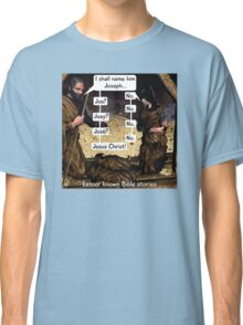 Lesser known Bible Stories - Naming Jesus Classic T-Shirt