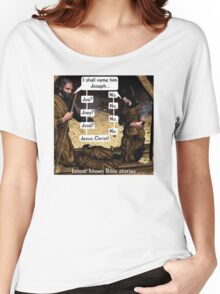 Lesser known Bible Stories - Naming Jesus Women's Relaxed Fit T-Shirt