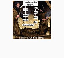Lesser known Bible Stories - Naming Jesus Unisex T-Shirt