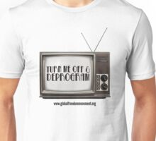 Unplug The TV Unisex T-Shirt