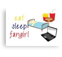 Eat, sleep, fangirl Canvas Print