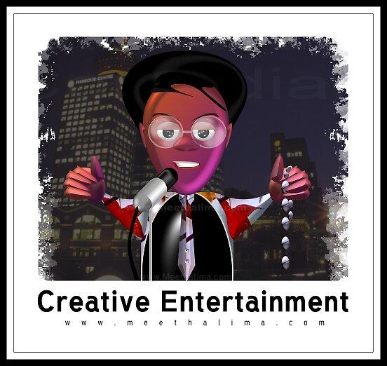 Creative Entertainment by Halima :)