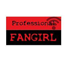Professional fangirl Photographic Print