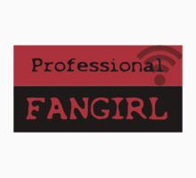 Professional fangirl Kids Clothes