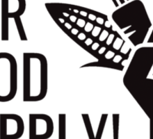 Occupy our food supply Sticker