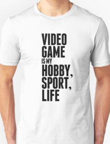 Game is my life T-Shirt