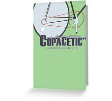 "Copacetic"" ~ completely satisfactory No. 3 Greeting Card"