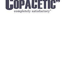 "Copacetic"" ~ completely satisfactory by jakDezign"