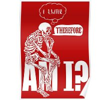 I think, therefore am i? Poster