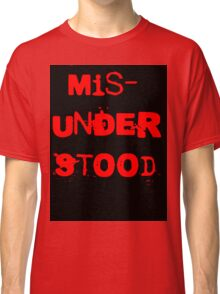 Misunderstood Classic T-Shirt