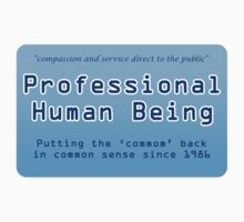Profession Human Being by backler
