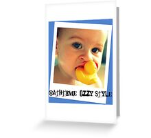 Bathtime, Ozzy Style Greeting Card