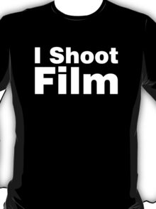 I Shoot Film T-Shirt