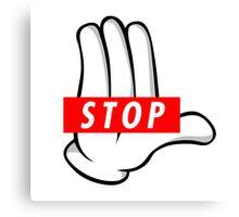 STOP ! Canvas Print