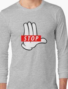 STOP ! Long Sleeve T-Shirt